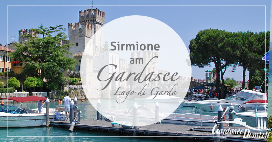 sirmione gardasee entdecken sie sirmione am s dufer des gardasees gardasee. Black Bedroom Furniture Sets. Home Design Ideas
